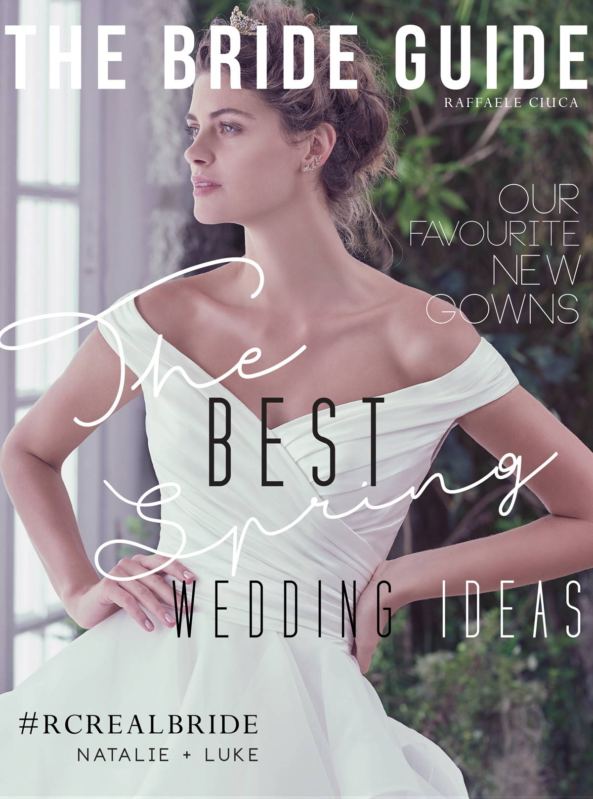 The Best Spring wedding ideas brought to to you Raffaele Ciuca, Australia's largest Bridal Retailer. www.raffaeleciuca.com.au MELB . AUS